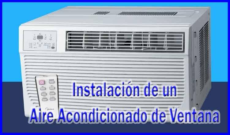 instalación de un aire acondicionado de ventana, aire acondicionado de ventana, aire acondicionado de pared, aire acondicionado de ventana walmart, aire acondicionado de ventana lg, aire acondicionado de ventana precios, aire acondicionado de ventana usado, como limpiar un aire acondicionado de ventana, aire acondicionado de ventana home depot, aire acondicionado de ventana inverter, como instalar un aire acondicionado de ventana, partes de un aire acondicionado de ventana, aire acondicionado de ventana no enfria